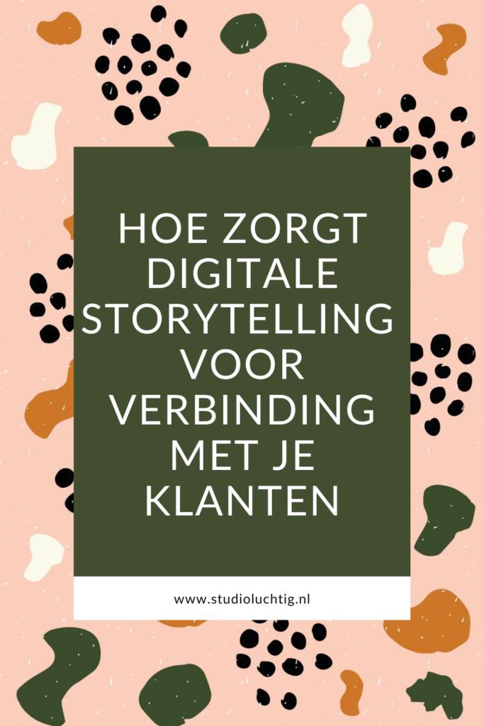 digitale storytelling zorgt voor verbinding
